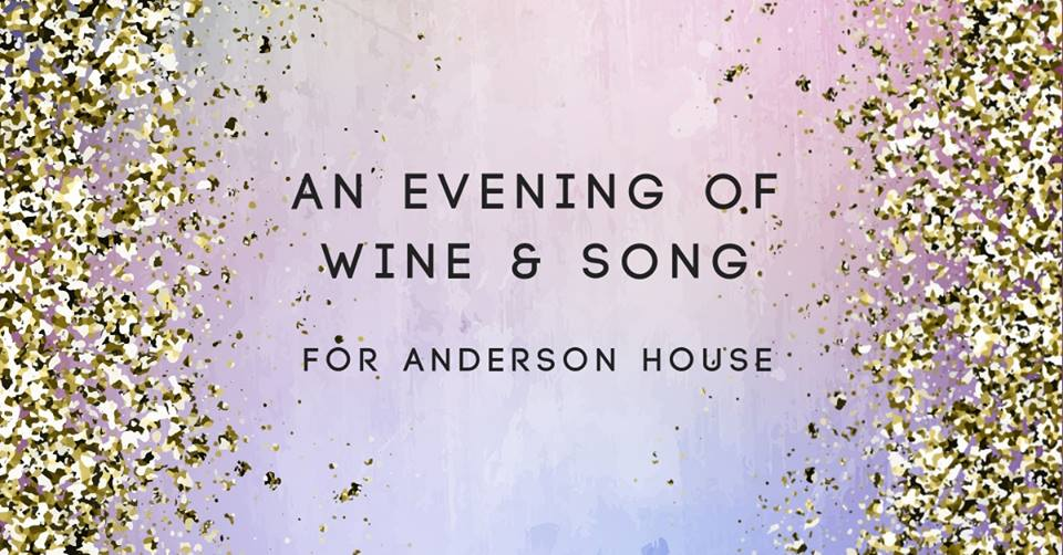 Evening of Wine and Song for Anderson House
